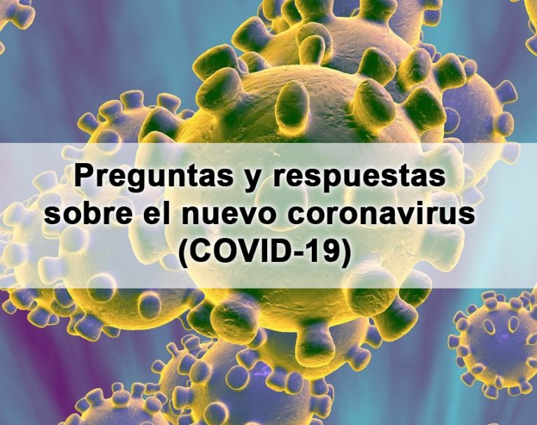 Preguntas y respuestas sobre el nuevo coronavirus (COVID-19) – Ministerio de Sanidad