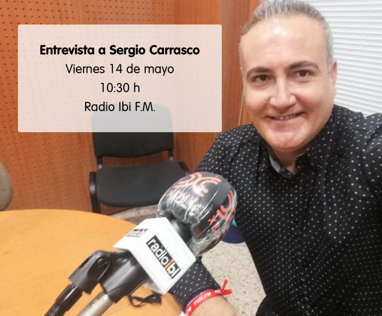 Entrevista a Sergio Carrasco en Radio Ibi – 14/05/2021